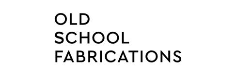 Old School Fabrications